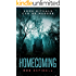 Homecoming: (A dark mystery thriller with a twist)