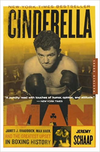 Book Cinderella Man: James J. Braddock, Max Baer, and the Greatest Upset in Boxing History