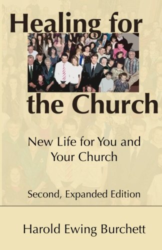 Download Healing for the Church: New Life for You and Your Church pdf