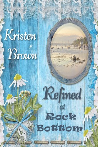 Refined at Rock Bottom (Murder At The Rocks)
