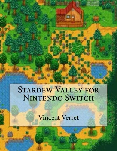 Price comparison product image Stardew Valley for Nintendo Switch: An Unauthorized Guide to Making Tons of Money