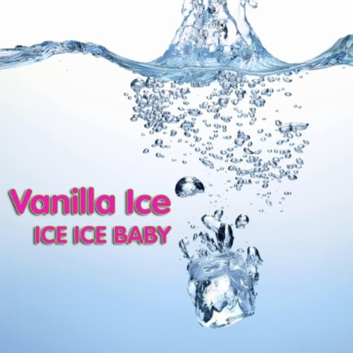 Ice Ice Baby (Re-Recorded Version) (as heard in the movie Step Brothers) (Ice Ice Baby Vanilla Ice compare prices)