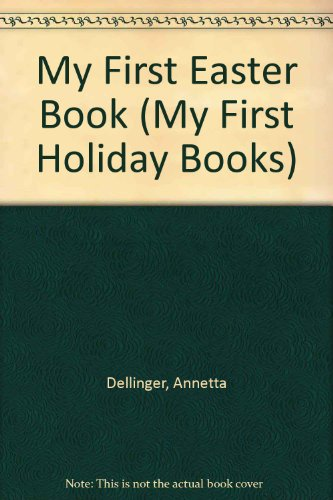 My First Easter Book (My First Holiday Books)