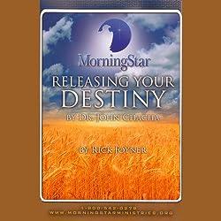 Releasing Your Destiny