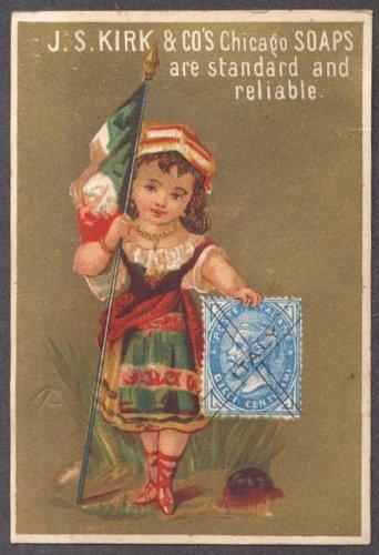 J S Kirk Soap trade card Italian girl flag & postage stamp 1880s