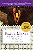 img - for Peace Meals: Candy-Wrapped Kalashnikovs and Other War Stories (INCLUDES WAITING FOR THE TALIBAN, PREVIOUSLY AVAILABLE ONLY AS AN EBOOK) book / textbook / text book