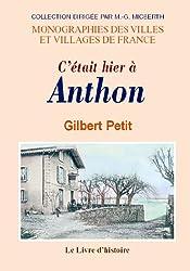 Anthon (C'Etait Hier a)