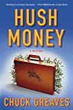 Hush Money, Chuck Greaves, 125000523X