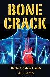 Bone Crack (The Gina Mazzio Series Book 6)
