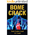Bone Crack (The Gina Mazzio Series Book 6)