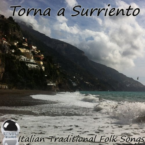 Torna a Surriento (Italian Traditional Folk Songs)