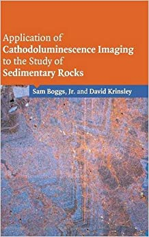 Book Application of Cathodoluminescence Imaging to the Study of Sedimentary Rocks
