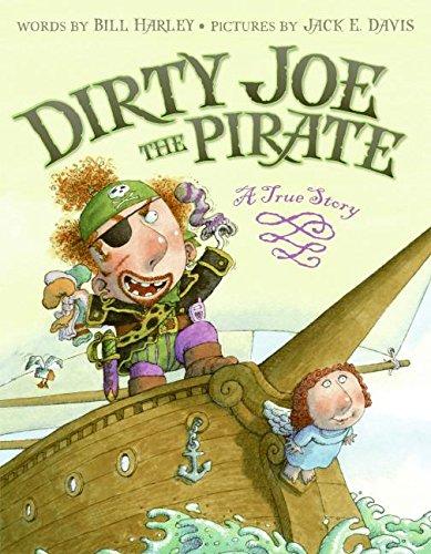 Dirty Joe, the Pirate: A True Story