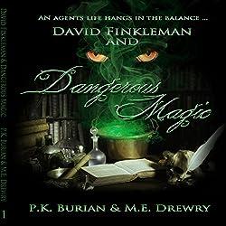 David Finkleman and Dangerous Magic