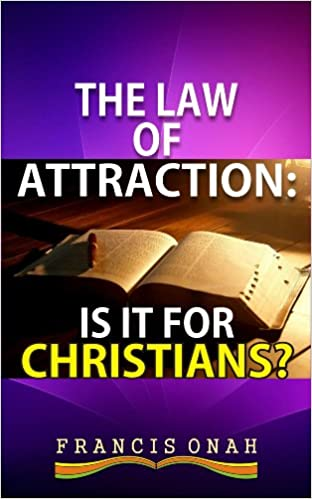 Read online The Law of Attraction: Is it for Christians? PDF, azw (Kindle), ePub, doc, mobi