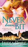 Never Been Bit, Lydia Dare, 1402245130