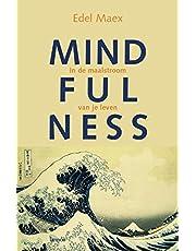 Mindfulness: in de maalstroom van je leven