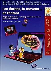 Le écrans, le cerveau... et l'enfant