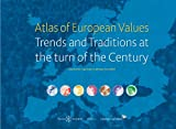 Atlas of European Values. Trends and Traditions at the Turn of the Century, Loek Halman, Inge Sieben, Marga Van Zundert, 9004224246