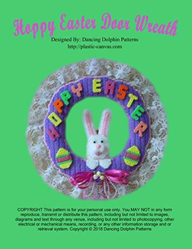 Hoppy Easter Door Wreath: Plastic Canvas Pattern (Wreath Egg Craft Easter)