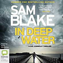 In Deep Water: Cat Connolly, Book 2 Audiobook by Sam Blake Narrated by Aoife McMahon