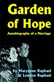 img - for Garden of Hope: Autobiography of a Marriage book / textbook / text book