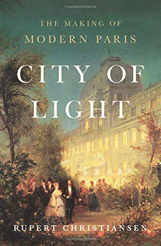 Pdf Travel City of Light: The Making of Modern Paris