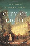 City of Light: The Making of Modern Paris