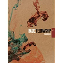 Fellowship (BASIC. Series)