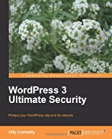 WordPress 3 Ultimate Security Front Cover