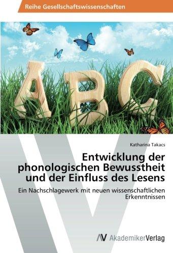 Entwicklung der phonologischen Bewusstheit und der Einfluss des Lesens: Ein Nachschlagewerk mit neuen wissenschaftlichen Erkenntnissen