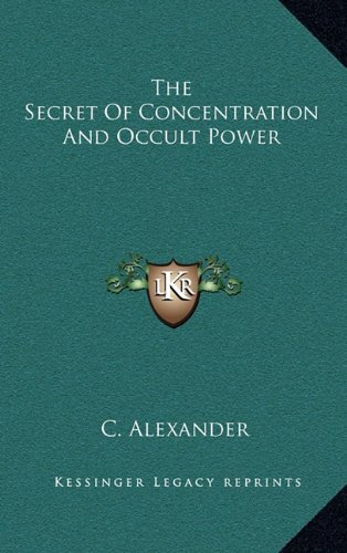 Download The Secret of Concentration and Occult Power pdf epub