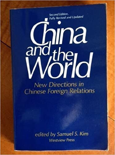 Book China And The World: New Directions In Chinese Foreign Relations--second Edition 2 Revised edition by Kim, Samuel S (1989)