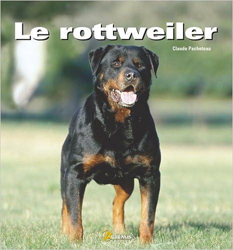 En ligne Le rottweiler epub pdf