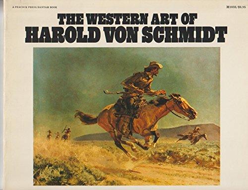 The Western art of Harold Von Schmidt