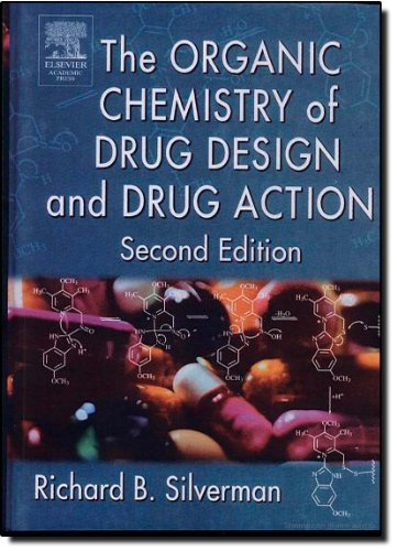 The Organic Chemistry Of Drug Design And Drug Action  Second Edition