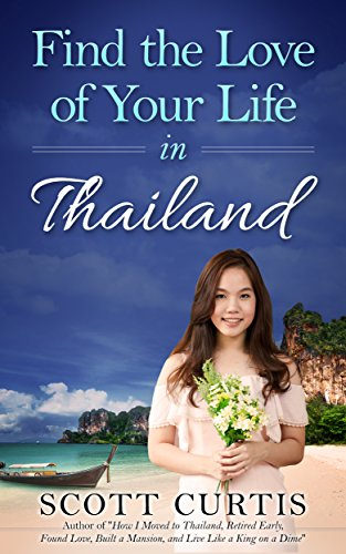 !ONLINE! Find The Love Of Your Life In Thailand. starting There Where About March hours about