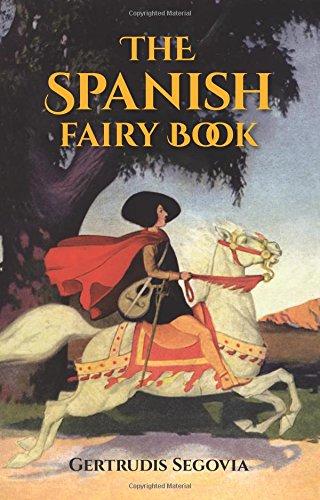 Read Online The Spanish Fairy Book (Dover Children's Classics) pdf