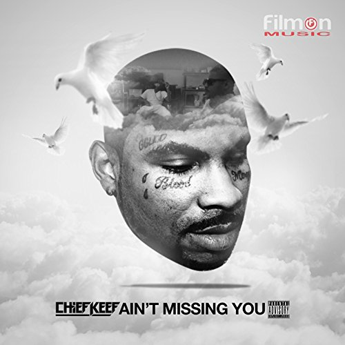 Ain't Missing You [Explicit]