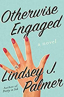 Book Cover: Otherwise Engaged: A Novel