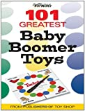 Warman's 101 Greatest Baby Boomer Toys