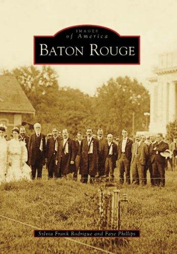 Download Baton Rouge (LA) (Images of America) PDF