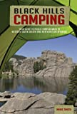 Black Hills Camping - Your Guide to Public Campgrounds in Western South Dakota and Northeastern Wyoming