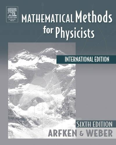Mathematical Methods For Physicists International Student Edition, Sixth Edition