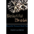 Beautiful Dream: Beautiful Torment Book Two