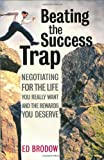 Beating the Success Trap, Ed Brodow, 0060008822