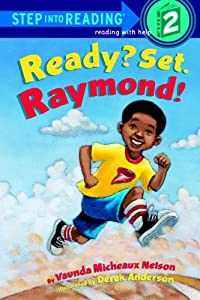 Ready? Set. Raymond!: L2 (Step into Reading)