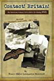 Contact! Britain!: A woman ferry pilot's story during WWII in England: Volume 1
