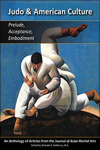 Judo & American Culture: Prelude, Acceptance, Embodiment
