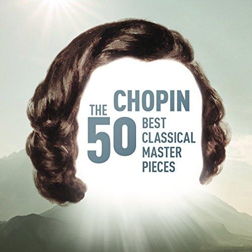 Chopin - The 50 Best Classical...